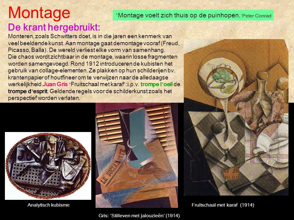 Montage De krant hergebruikt: Monteren, zoals Schwitters doet, is in die jaren een kenmerk van veel beeldende kunst. Aan montage gaat demontage vooraf