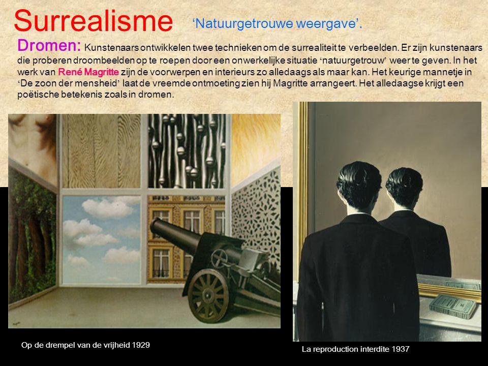 Surrealisme 'Natuurgetrouwe weergave'. Dromen: Kunstenaars ontwikkelen twee technieken om de surrealiteit te verbeelden. Er zijn kunstenaars die probe