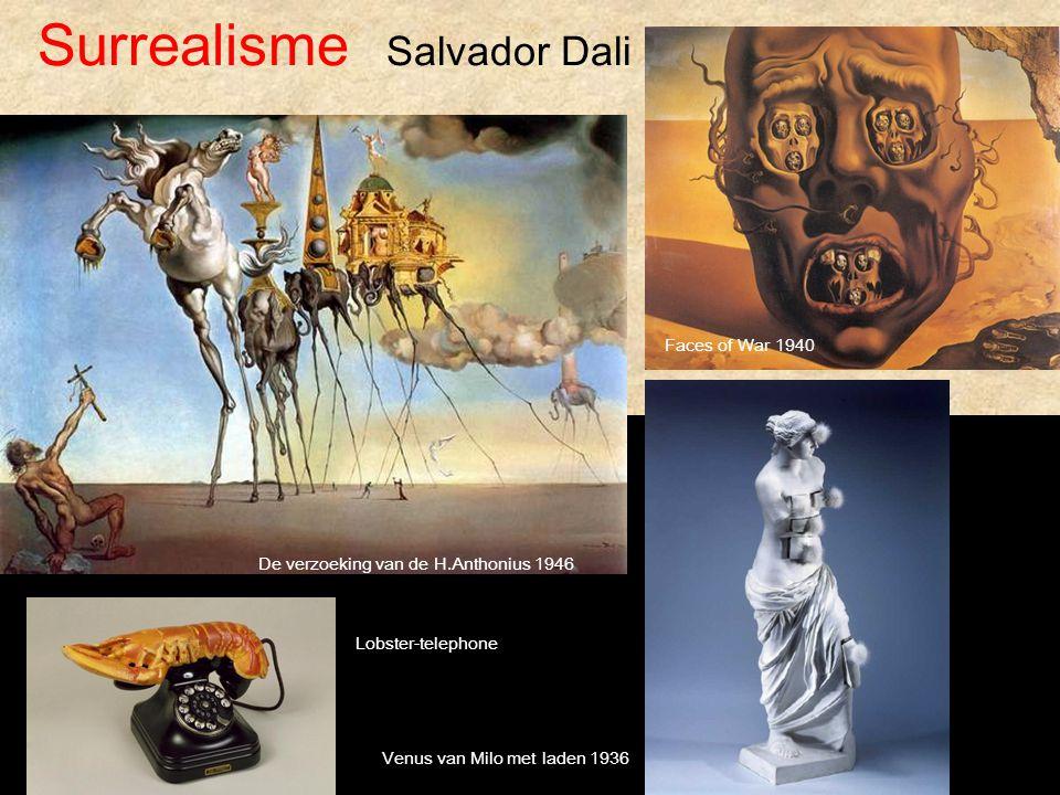 De verzoeking van de H.Anthonius 1946 Faces of War 1940 Venus van Milo met laden 1936 Surrealisme Salvador Dali Lobster-telephone