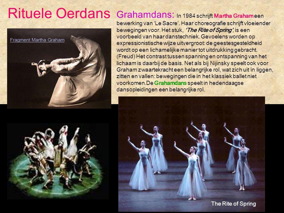 The Rite of Spring Grahamdans: In 1984 schrijft Martha Graham een bewerking van 'Le Sacre'. Haar choreografie schrijft vloeiender bewegingen voor. Het