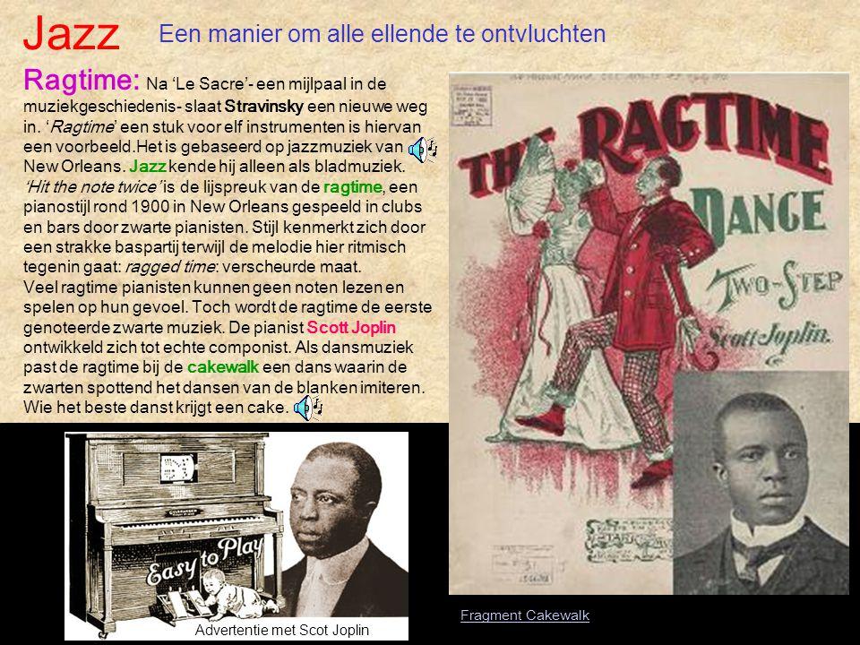 Jazz Advertentie met Scot Joplin Een manier om alle ellende te ontvluchten Ragtime: Na 'Le Sacre'- een mijlpaal in de muziekgeschiedenis- slaat Stravi
