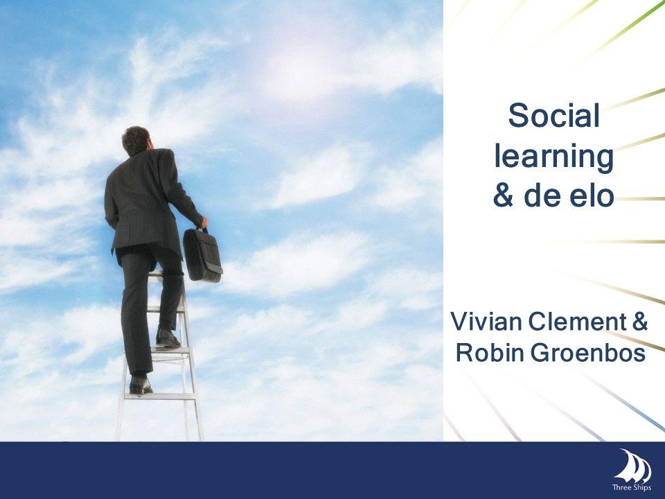 Social learning & de elo Vivian Clement & Robin Groenbos