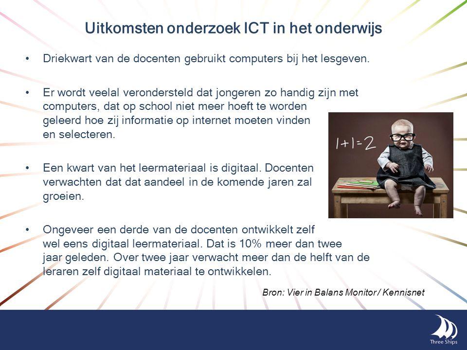 Uitkomsten onderzoek ICT in het onderwijs •Driekwart van de docenten gebruikt computers bij het lesgeven. •Er wordt veelal verondersteld dat jongeren