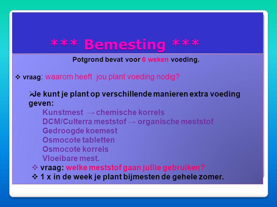 Verzorging van je pelargonium…  3 x per week water geven  op een warme zonnige plaats  regelmatig draaien licht  voeding  pas na 15 mei naar buit