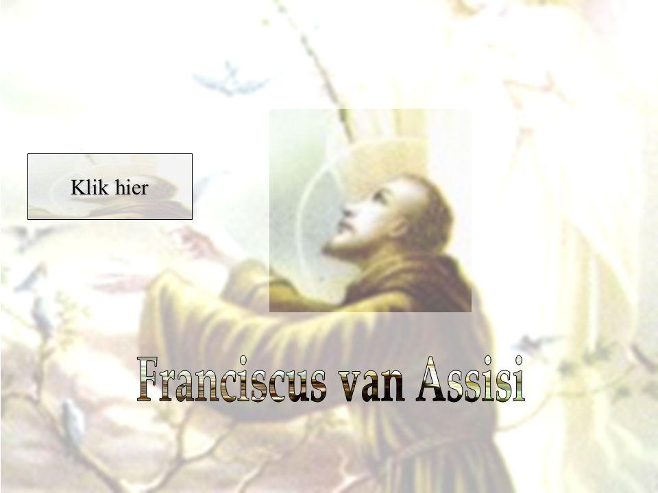Je gaat zo kijken naar een PowerPoint over Franciscus van Assisi.