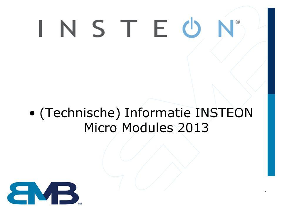 •(Technische) Informatie INSTEON Micro Modules 2013