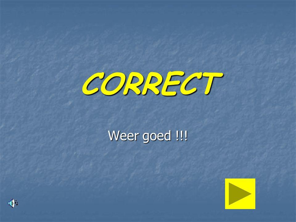 CORRECT Weer goed !!!