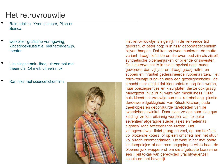 Het retrovrouwtje • Rolmodellen: Yvon Jaspers, Plien en Bianca • werkplek: grafische vormgeving, kinderboekillustratie, kleuteronderwijs, theater • Li