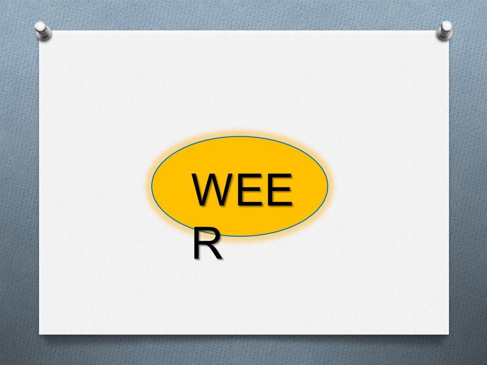 WEE R
