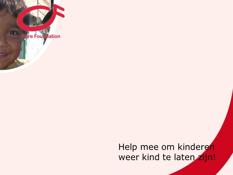 Help mee om kinderen weer kind te laten zijn!
