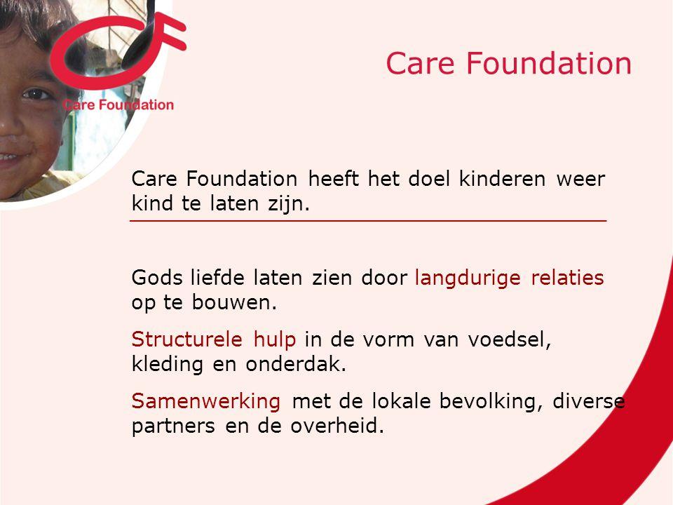 Care Foundation heeft het doel kinderen weer kind te laten zijn.