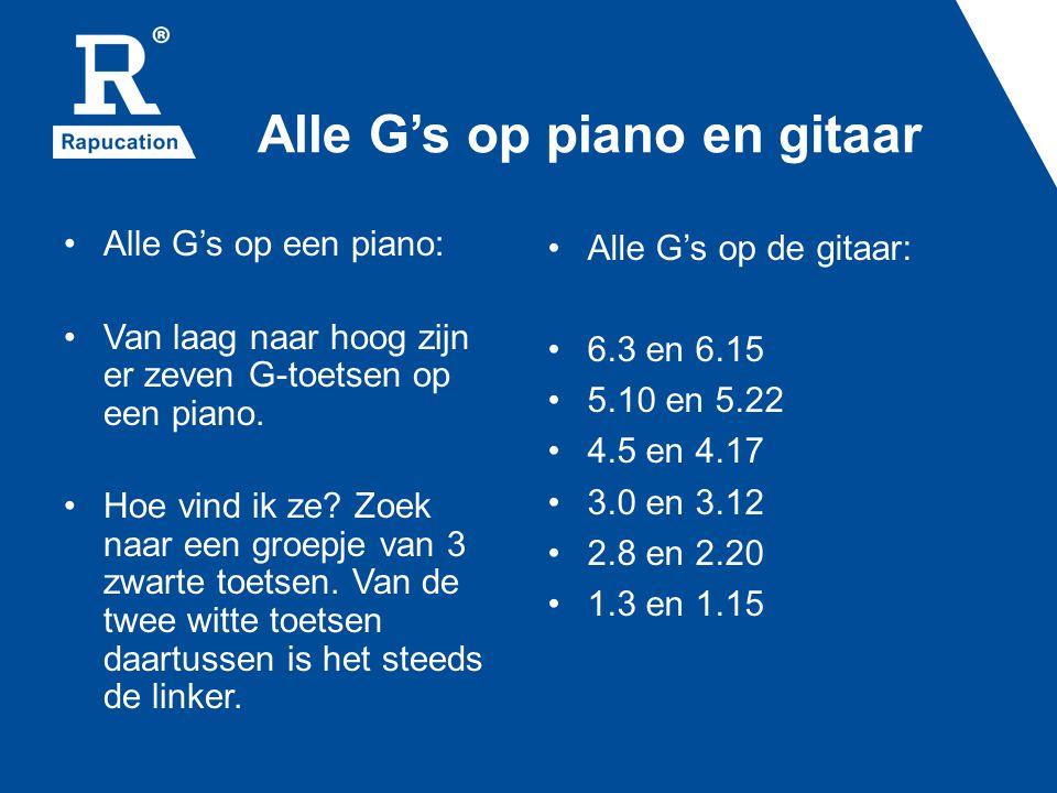 Alle G's op piano en gitaar • Alle G's op een piano: • Van laag naar hoog zijn er zeven G-toetsen op een piano. • Hoe vind ik ze? Zoek naar een groepj