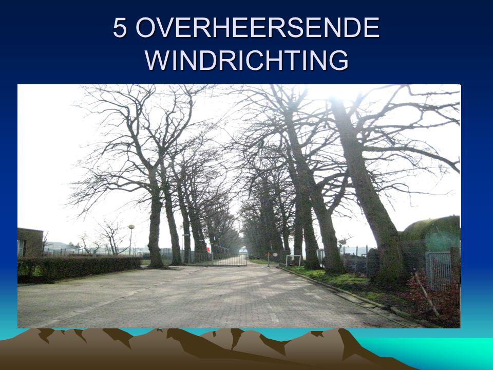 5 OVERHEERSENDE WINDRICHTING