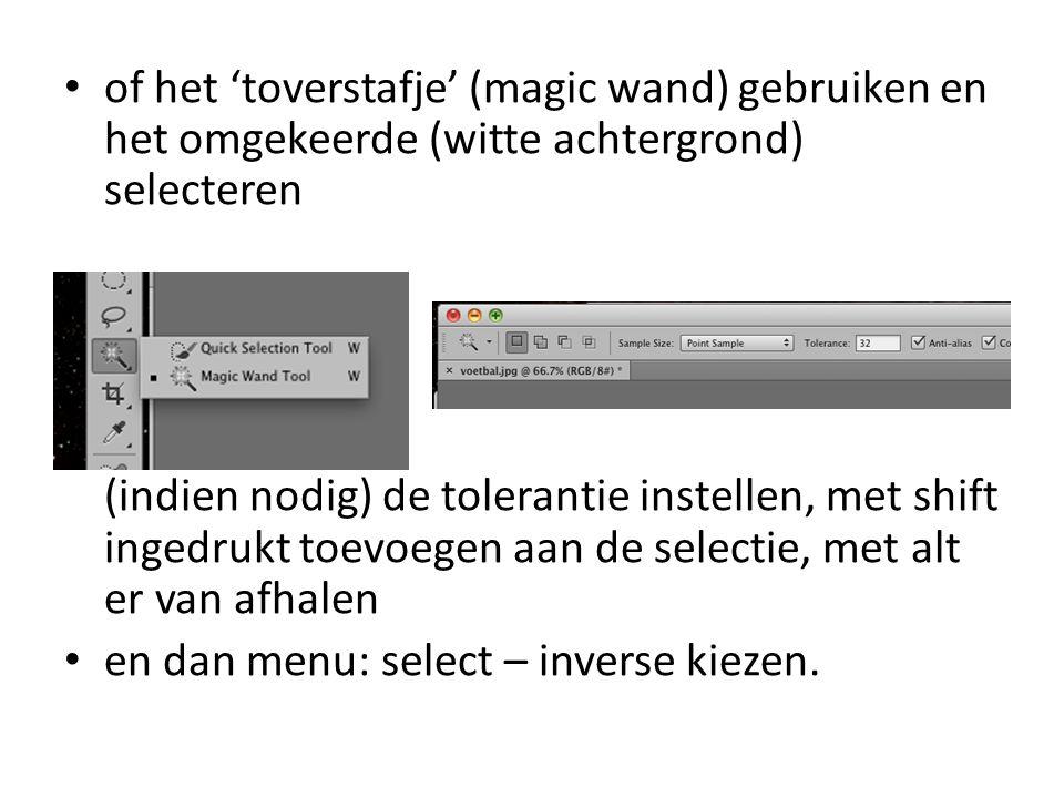 • of het 'toverstafje' (magic wand) gebruiken en het omgekeerde (witte achtergrond) selecteren (indien nodig) de tolerantie instellen, met shift ingedrukt toevoegen aan de selectie, met alt er van afhalen • en dan menu: select – inverse kiezen.