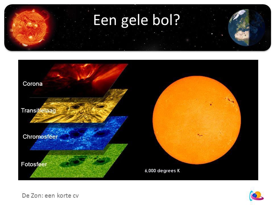 Een gele bol Corona Chromosfeer Transitielaag Fotosfeer De Zon: een korte cv