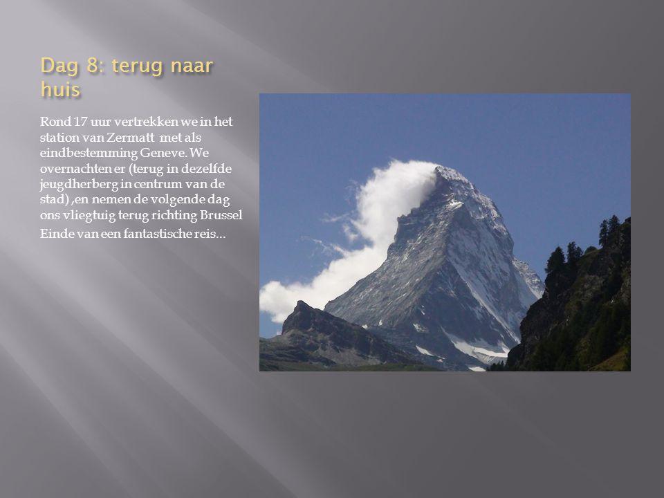 Dag 8: slot We wandelen verder door Zermatt en merken op dat deze stad rond toerisme gebouwd is.