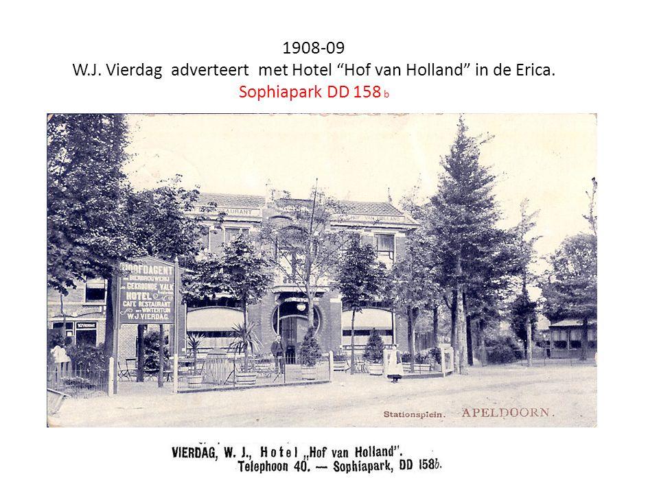 """1908-09 W.J. Vierdag adverteert met Hotel """"Hof van Holland"""" in de Erica. Sophiapark DD 158 b"""