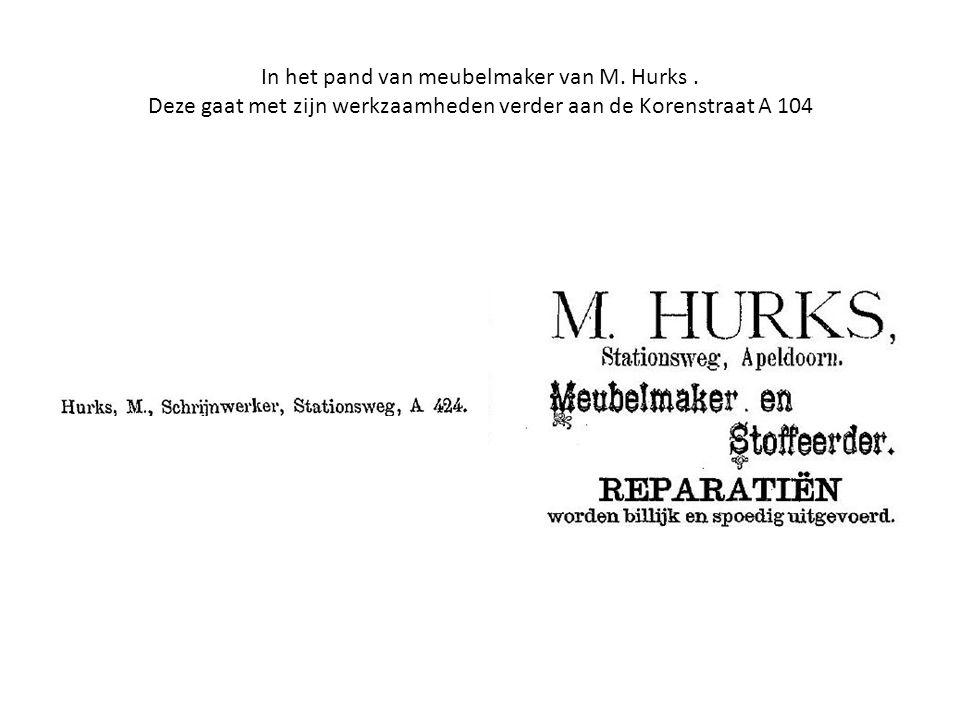 In het pand van meubelmaker van M. Hurks. Deze gaat met zijn werkzaamheden verder aan de Korenstraat A 104