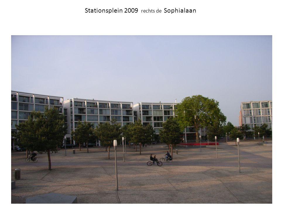 Stationsplein 2009 rechts de Sophialaan
