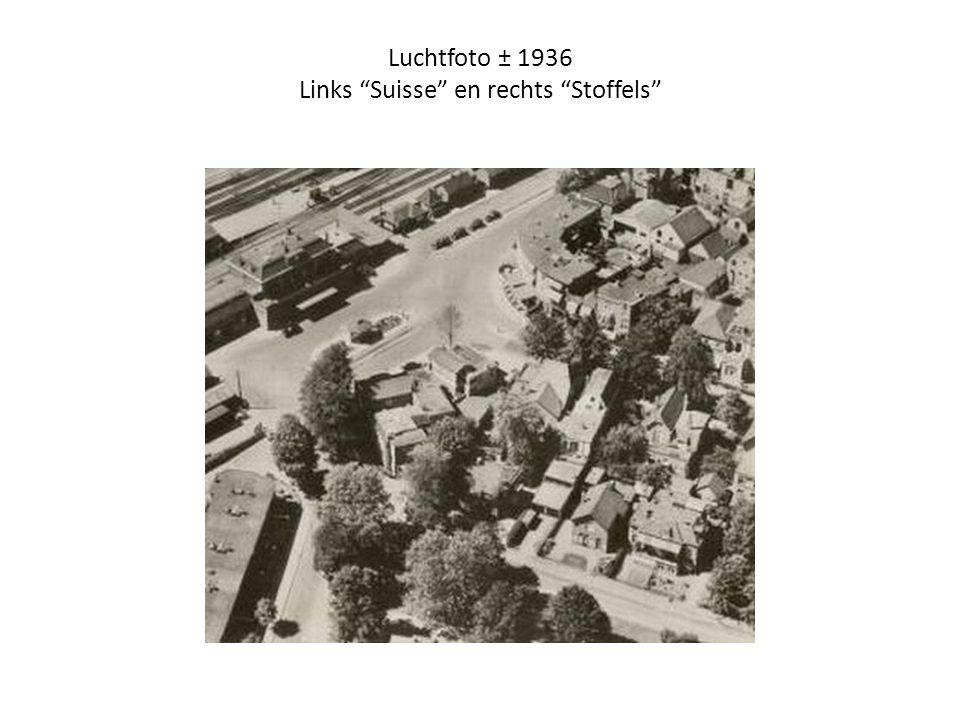 """Luchtfoto ± 1936 Links """"Suisse"""" en rechts """"Stoffels"""""""