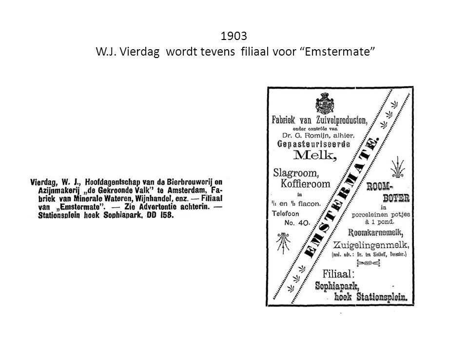 1903 W.J. Vierdag wordt tevens filiaal voor Emstermate