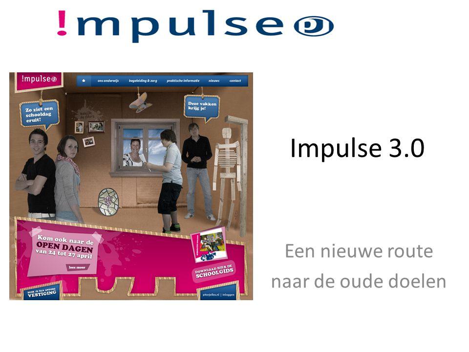 Impulse 3.0 Een nieuwe route naar de oude doelen