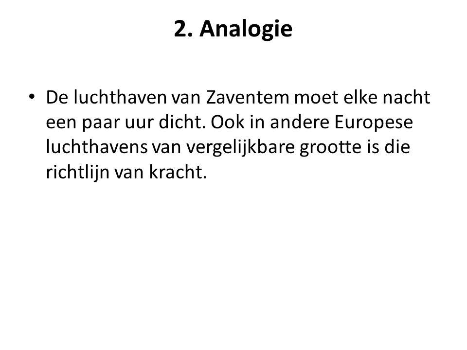 2.Analogie • De luchthaven van Zaventem moet elke nacht een paar uur dicht.