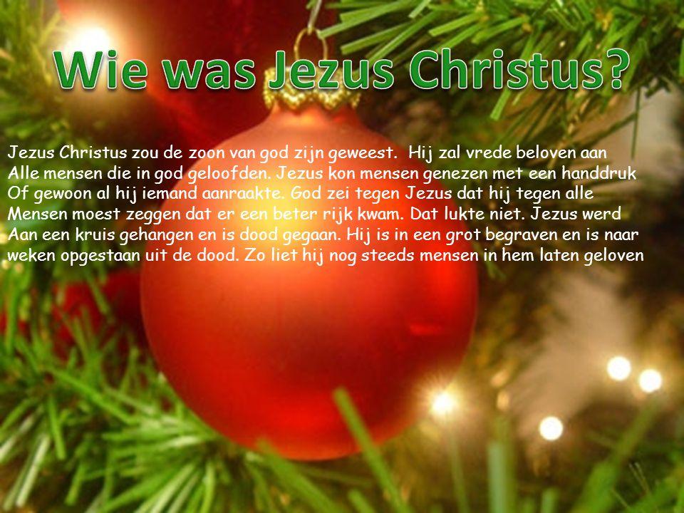 Jezus Christus zou de zoon van god zijn geweest.