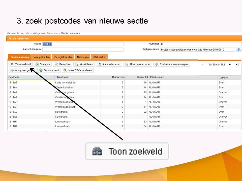 3. zoek postcodes van nieuwe sectie
