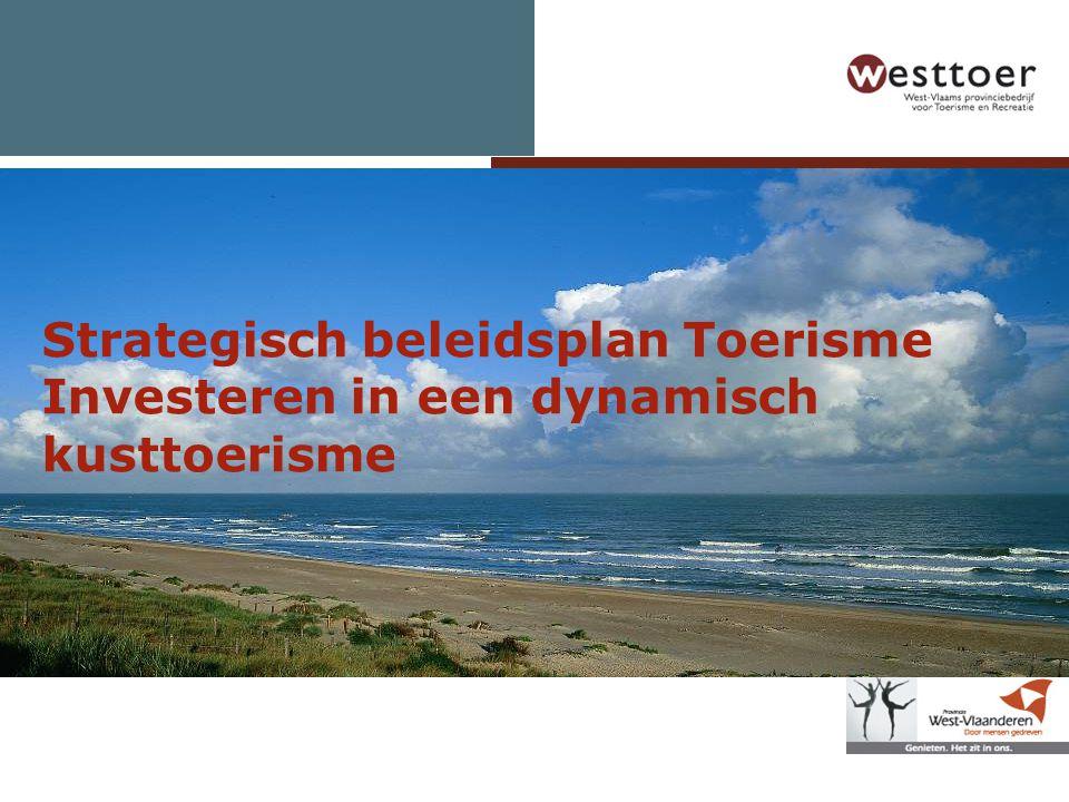 Strategisch beleidsplan Toerisme Investeren in een dynamisch kusttoerisme