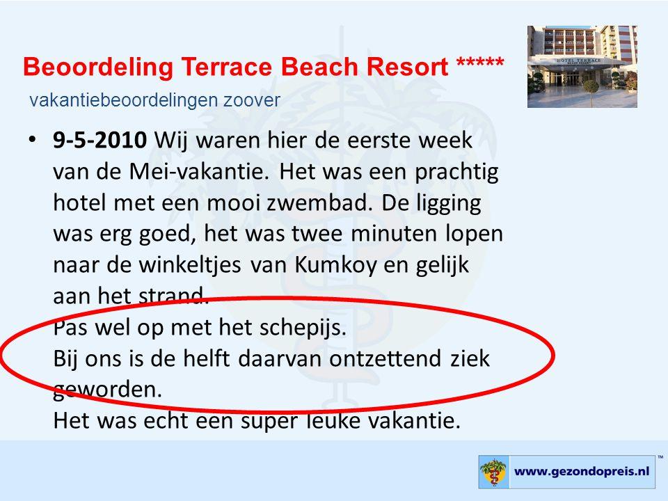 • 9-5-2010 Wij waren hier de eerste week van de Mei-vakantie. Het was een prachtig hotel met een mooi zwembad. De ligging was erg goed, het was twee m