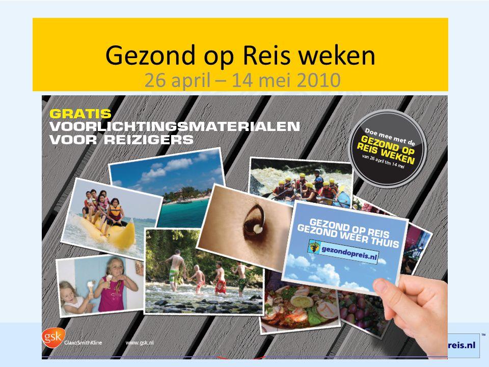 Gezond op Reis weken 26 april – 14 mei 2010