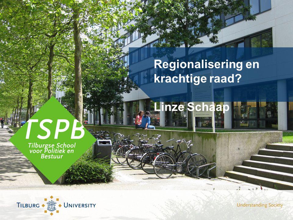 Regionalisering en krachtige raad Linze Schaap