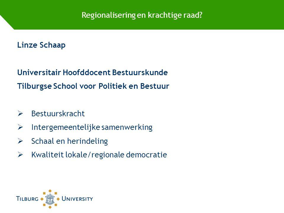 Regionalisering en krachtige raad.