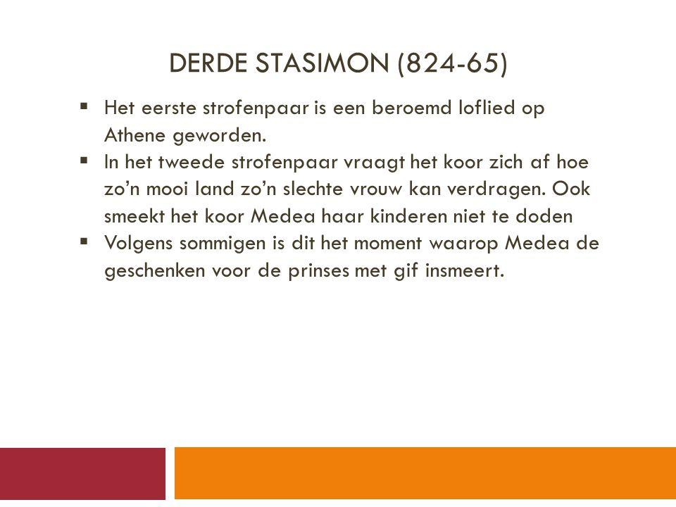 DERDE STASIMON (824-65)  Het eerste strofenpaar is een beroemd loflied op Athene geworden.