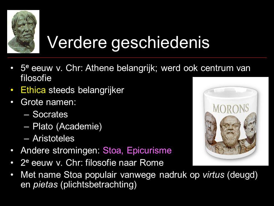 Verdere geschiedenis •5 e eeuw v.