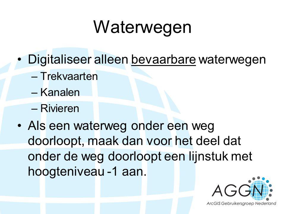 Waterwegen •Digitaliseer alleen bevaarbare waterwegen –Trekvaarten –Kanalen –Rivieren •Als een waterweg onder een weg doorloopt, maak dan voor het dee