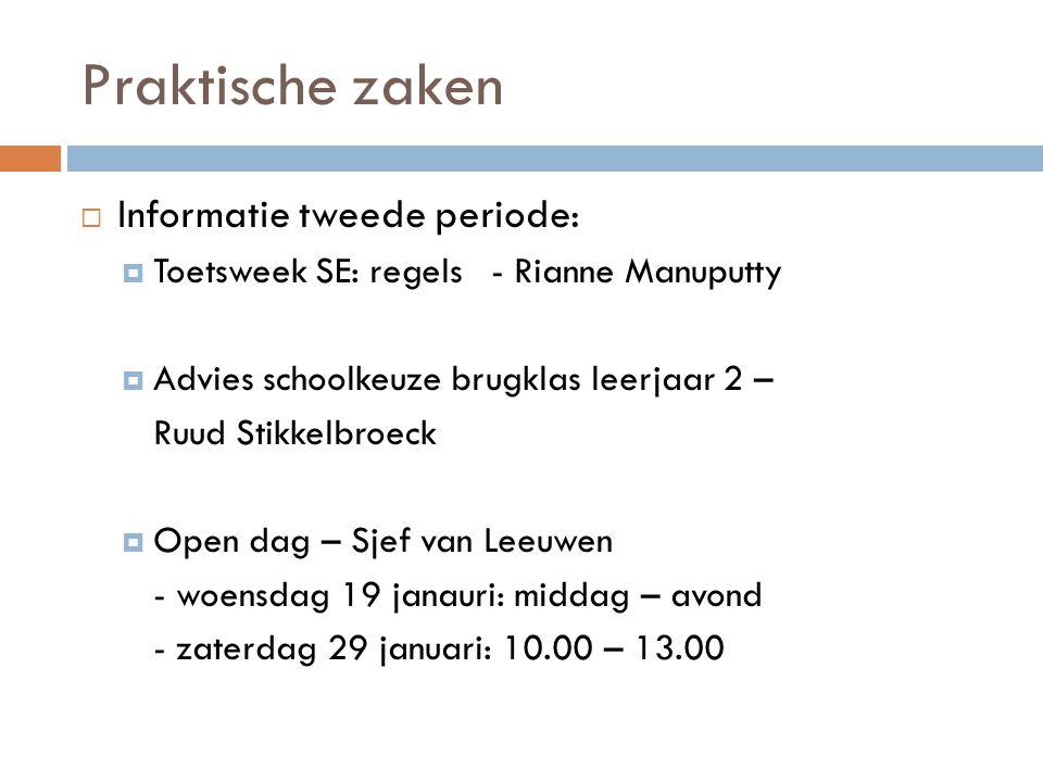 Informatie tweede periode  Toetsweek SE: regels Rianne Manuputty
