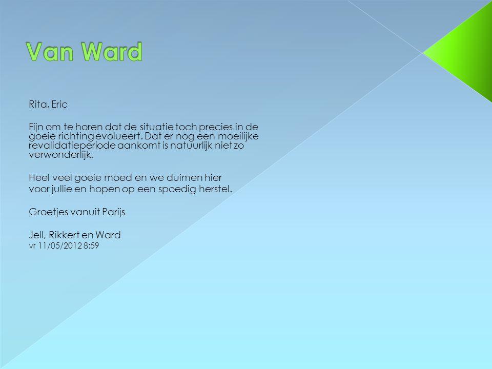 Wij denken aan jullie! Marc, Tinne, Amelie en Staf di 8/05/2012 20:16