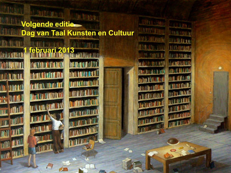 Datum 05.02.2010 universitair onderwijscentrum groningen Volgende editie Dag van Taal Kunsten en Cultuur 1 februari 2013