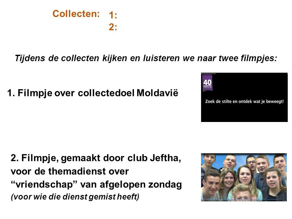 """Collecten: 1: 2: Tijdens de collecten kijken en luisteren we naar twee filmpjes: 2. Filmpje, gemaakt door club Jeftha, voor de themadienst over """"vrien"""