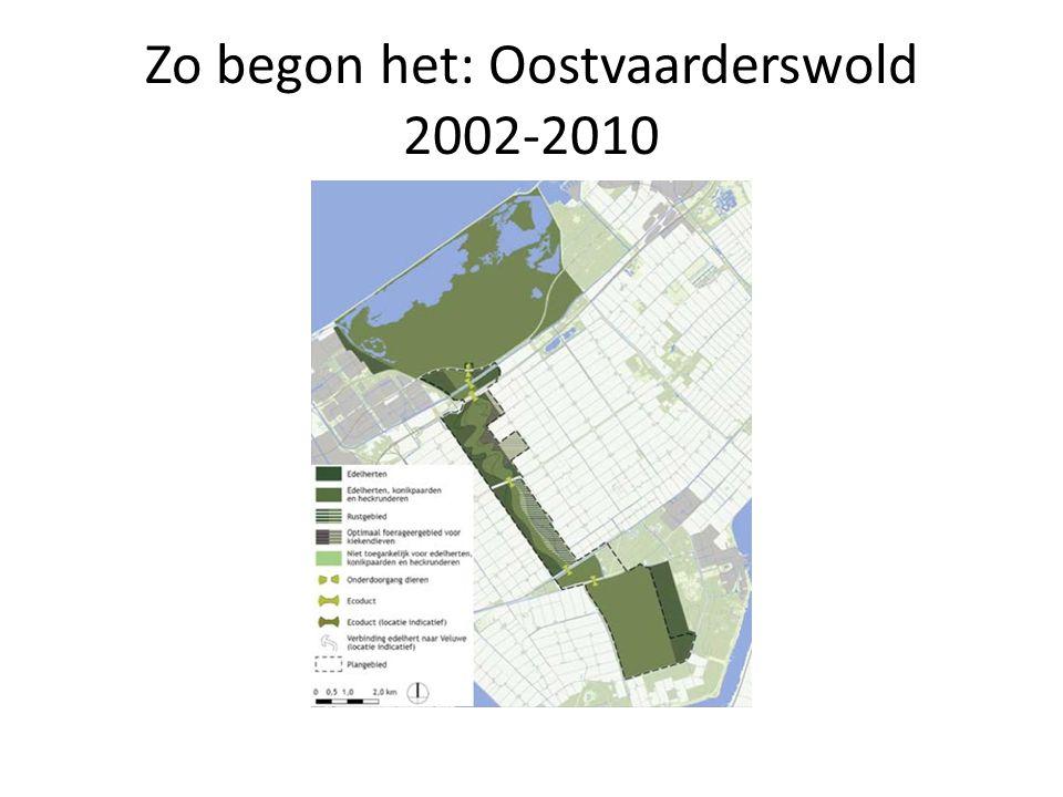 Zo begon het: Oostvaarderswold 2002-2010