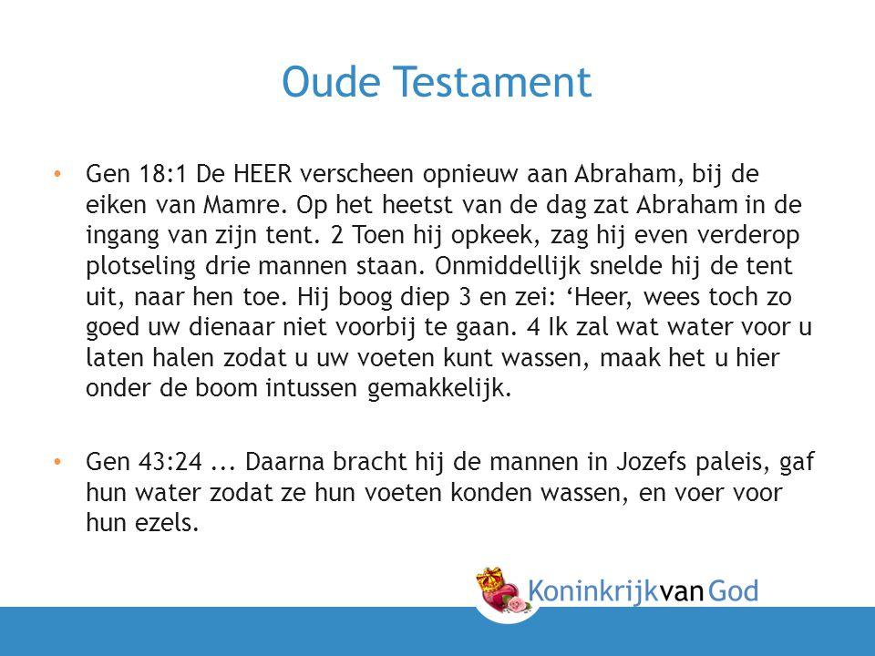 Oude Testament • Gen 18:1 De HEER verscheen opnieuw aan Abraham, bij de eiken van Mamre. Op het heetst van de dag zat Abraham in de ingang van zijn te