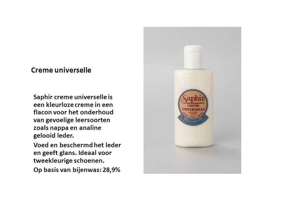 Creme universelle Saphir creme universelle is een kleurloze creme in een flacon voor het onderhoud van gevoelige leersoorten zoals nappa en analine ge