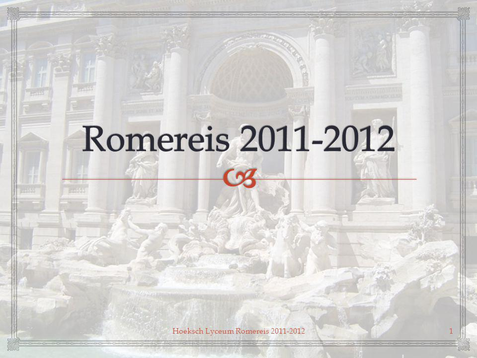   Even voorstellen  Het programma in Rome  Praktische zaken  Quiz Hoeksch Lyceum Romereis 2011-20122 Inhoud