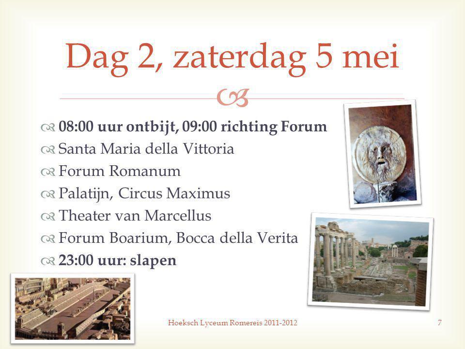  Hoeksch Lyceum Romereis 2011-201218 Vragen?