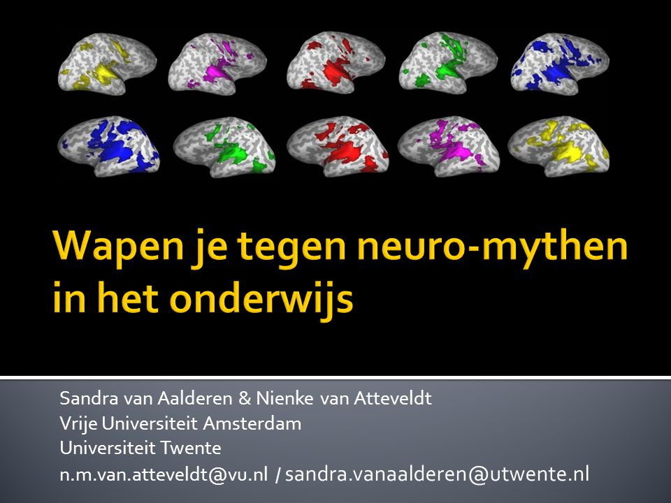 Sandra van Aalderen & Nienke van Atteveldt Vrije Universiteit Amsterdam Universiteit Twente n.m.van.atteveldt@vu.nl / sandra.vanaalderen@utwente.nl