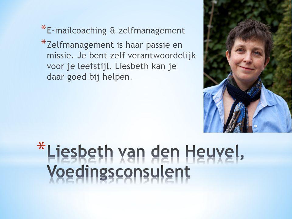 * E-mailcoaching & zelfmanagement * Zelfmanagement is haar passie en missie.