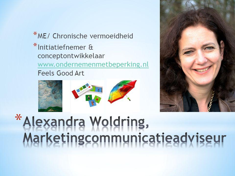 * ME/ Chronische vermoeidheid * Initiatiefnemer & conceptontwikkelaar www.ondernemenmetbeperking.nl Feels Good Art www.ondernemenmetbeperking.nl