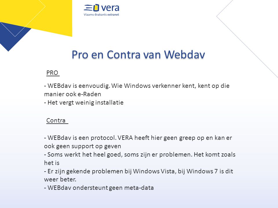 Pro en Contra van Webdav - WEBdav is een protocol.